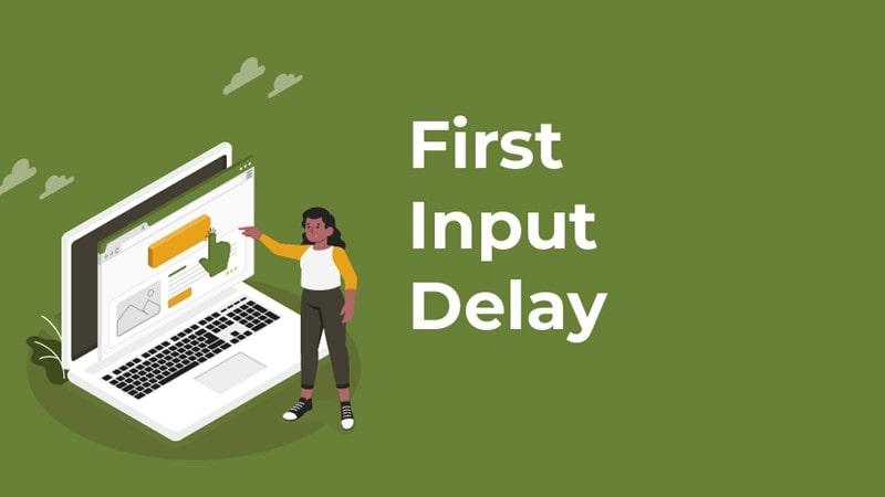 First Input Delay یا همان FID