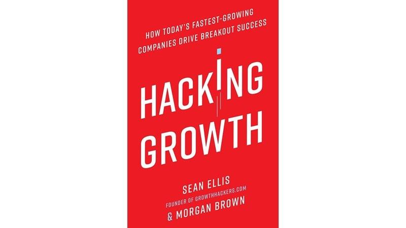 Hacking Growth نوشته Sean Ellis